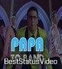 Papa Toh Band Bajaye Lyrical Whatsapp Status Video Download