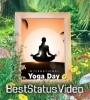 International Yoga Day Full Screen Status Video Free Download