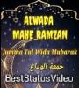 Alvida Mahe Ramazan Mubarak Status Video Download
