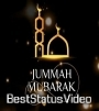Jumma Mubarak Status Video Download HD9