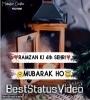 Ramzan Ki 6 Sehri Mubarak Status Video Download