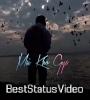 Pane Ki Chahat Mein Kho Paya Sad Love Song Status Video Download