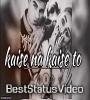 Aaj Kal Tere Mere Pyaar Ke Charche Remix Version Status Video Download