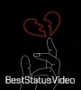 Love Failure Status Video Tamil Download 2021