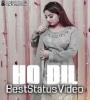 Ho Dil Tere Utte Yaara Kithe Hor Na Punjabi Love Song Status Video Download