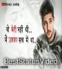 Wo Meri Nahi Thi Love Sad Shayari Whatsapp Status Video Download