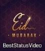 Download Eid Mubarak Status Video For WhatsApp