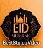 Eid Al Fitr 2021 Full Screen Status Video Download