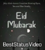 New Eid Mubarak Full Screen Status Video Download