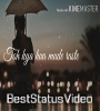 Phir Mulaaqaat Hogi Kabhi Emotional Sad Song Status Video Download
