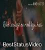 Dil De Diya Hai Very Sad Girl Status Heart Touching Whatsapp Status Video Download