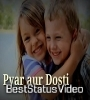 Best Friendship Status Song Cute WhatsApp Status Video Download