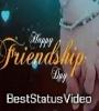 Friendship Day Nice Status Best Yarr Dost Friend Latest Video Download