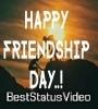 Happy Friendship Day Status – Best Friend Status Video Download