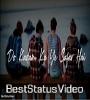 Jane Nahi Denge Tujhe Song MP4 Friendship Day Video Status