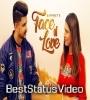 Face Of Love Satpreet Jaymeet WhatsApp Status Video