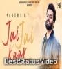 Sarthi K Jai Jai Kaar Ranjha Yaar Status Video