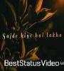 Sajde Kiye Hai Lakho Lakho Duaye Mangi Female Version Status Video Download