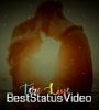 Love Status Sad Song Arijit Singh WhatsApp status Video Download