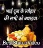 Sabhi Bhai Bahno Ko Mubarak Bhai Dooj Whatsapp Status Video Download