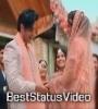 Chori Chori Takkna Peya Status Video Download