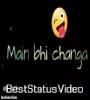 Main Bhi Changa Meri Maa Bhi Changi Video Status Download