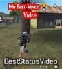 My Fast Voice Free Fire Status Video Download