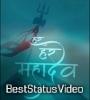 Om Namah Shivay 4K Full Screen Status Video Download