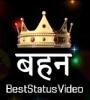 Bahna Tere Aane Se Whatsapp Status For Bhai Dooj