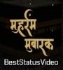 Muharram Ul Haram Status Video Download