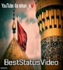 Muharram Whatsapp Status Video Ali Fatima Ki Nighon Ka Tara