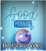 Good Morning Tik Tok Video Download 2021
