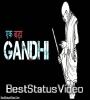 Best Mahatma Gandhi Motivational Status Status Video Download