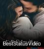 Romantic Video Clips For Whatsapp Status