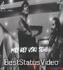 Maine Uske Shahar Ko Chora Uski Gali Mein Dil Ko Tora Status Video Download