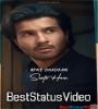 Sunte Hain Apni Dhadkan Whatsapp Status Video Download