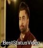 P.U Diyan Yaarian Sharry Mann Whatsapp Status Video
