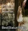 Usko Kho Bhi Nhi Sakte Or Uske Ho Bhi Nhi Sakte Heart Touching Shayri Status Video