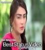 Har Nazar Uth Rahi Hai Tumhari Taraf Whatsaap Status Video