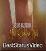 Ab Kya Nazaron Mein Rakha Hai Whatsapp Status Video Download