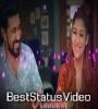 Raathein Love Action Drama Song WhatsApp Status Video