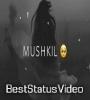 Mushkil Se Main Sambhala Tha Whatsapp Status Video