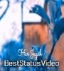 Aankhe Meri Dhunde Tujhe Har Jagah WhatsApp Status Video